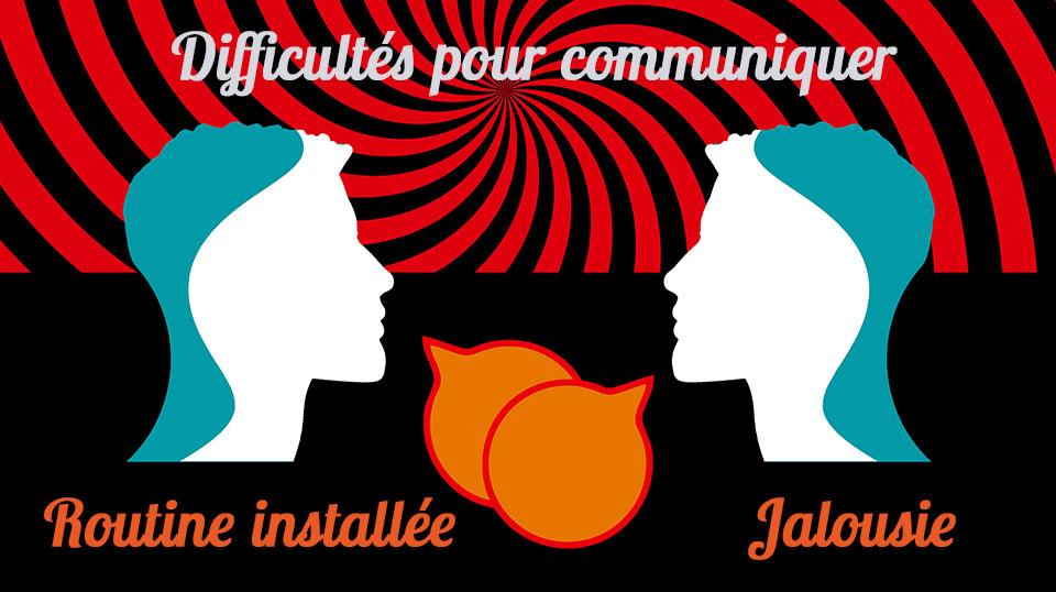 difficultés pour communiquer routine installée jalousie